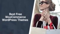 If you are considering opening a WooCommerce online shop. These 10 best free WooCommerce WordPress themes can come in handy.