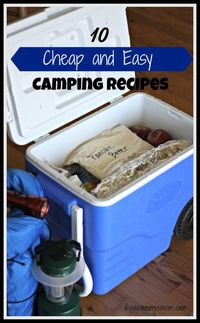 Here are 10 easy and cheap camping meals of omelets, pancakes, campfire pizza and sandwiches, Don't forget dessert of campfire eclairs and baked apples!