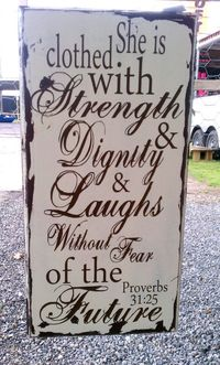 Great graduation gift for that strong young lady, Proverbs 31 verse, she is clothed with strength and dignity, vintage distressed sign on Wanelo