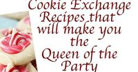 Cookie Exchange Recipes - 30 of them will make you queen of the party! You've got an invite to a Cookie Exchange. Now you've got to find that amazing co...