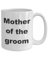 Summer wedding - mother of the groom gift white ceramic coffee mug $15.95