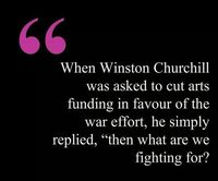 Winston Churchill We need to have someone step up to the plate here to stop cutting funding on the arts for our children! Music class now goes to 3rd grade, but last year when my son was in 3rd grade, he and his classmates did not get music, and art has d...