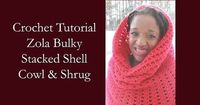 Bulky Stacked Shell Cowl and Shrug - Cre8tion Crochet Free pattern until Feb 9, 2015