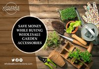 Save Money While Buying Wholesale Garden Accessories.   Many wholesalers provide a variety of wholesale garden accessories at excellent rates during the spring and summer months.  http://wholesaleconnections-uk.blogspot.com/2021/09/buying-wholesale-ga...