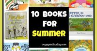 These are our 10 favorite children's books about summer. We pull them out right at the beginning of the season and place them next to our nature table to be enj