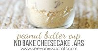 No bake Peanut Butter Cup Cheesecake Jars
