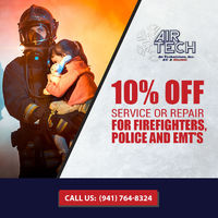 Air Technicians Inc is providing 10% Off Service Or Repair For Firefighters,Police and EMT'S.Contact us at 941-764-8324 to grab the deal.