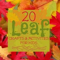 20 Leaf Crafts and Activities for Kids - so many fun ideas!