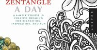 One Zentangle A Day: A 6-Week Course in Creative Drawing for Relaxation, Inspiration, and Fun (One A Day): Beckah Krahula: 9781592538119: Am...