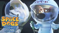 Watch Space Dogs Adventure to the Moon full from movies4star.