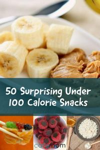 We rounded up 50 healthy, nutritionist-approved snacks under 100 calories to help keep you satisfied between meals.