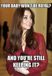 The Kate Middleton For The Win blogger is back with new memes in honor of the year's most important news story.