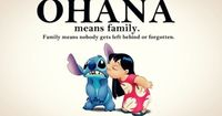 ohana. I have this tattooed on my wrist. Family comes first! Always! �