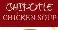 Chipotle Chicken Soup - warm up with a bowl full of this spicy chicken soup full of flavor! You can have it done from start to finish in under 30 minutes.