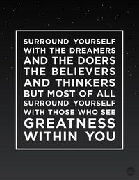 Greatness within you.
