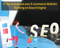 9 Tips to improve your E-commerce Store Ranking on Search Engine