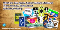 Facts about Custom Stickers Printing