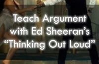 Ed Sheeran's �€œThinking Out Loud�€ based lesson plans for high school English / secondary ELA. Engaging, rigorous, and awesome!