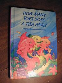 How Many Toes Does A Fish Have by Scott Foresman (1995) for sale at Wenzel Thrifty Nickel ecrater store