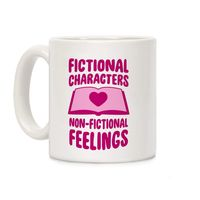 Who do you know who would love this? Fictional Characters, Non-Fictional Feelings Ceramic Coffee Mug Handcrafted in the USA! $14.99