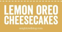 If you love lemon and cheesecake you're going to love this awesome combination with our Mini Lemon Oreo Cheesecake recipe!