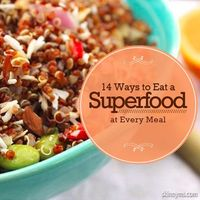 Got superfoods? It's never too late to make positive changes to your lifestyle. To help you get started, we're sharing 14 ways to eat a superfood for every meal