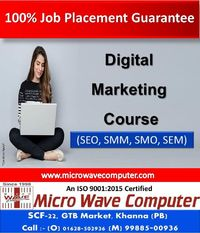Micro Wave Computer is the best digital marketing training institute in Khanna provides job oriented professional digital marketing courses in Khanna. In this program students will learn all the aspects of digital marketing. Micro Wave Computer providing ...