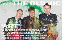 """Art theatre tickets - Old Vic Theatre - London A global phenomenon celebrating its twentieth anniversary, Art'""""' returns to London for a limited run. Tim Key (Tree '�'��"""" The Old Vic, Peep Show), Paul Ritter (Friday..."""