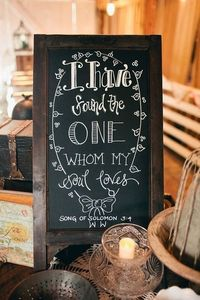 Song of Solomon 3:4 DIY Wedding Chalkboard idea & gift Song of solomon is going to be all over my wedding...maybe