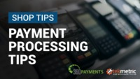 5 Payment Processing Tips for Auto Repair Shops.png It's easy to get overwhelmed when shopping for a credit card payment processing service. With so many companies competing for your business, it can be difficult to know which offer is the best, or...