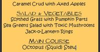 Spooky Halloween Meal - I love the idea of making the menu and giving scary and gross names to the items. We make scary food every halloween, now we need a menu