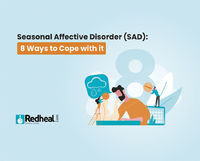 Did you know winter blues is more than just a feeling and is real. Check our blog article to know everything about it. https://www.redheal.com/blog/psychiatrist/seasonal-affective-disorder-sad-8-ways-to-cope-with-it/