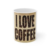 Ceramic Coffee Mug, Cup Print 25, Text and Graphic Saying. This 11oz. mug makes a great gift that is appreciated & practical