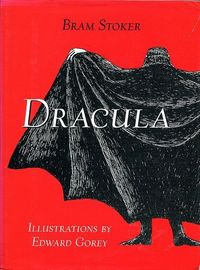 DRACULA. In honor of Halloween. Bram Stoker's Dracula with Illustrations by Edward Gorey