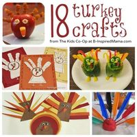 A collection of 18 Thanksgiving turkey crafts for kids from The Weekly Kids Co-Op at B-Inspired Mama.