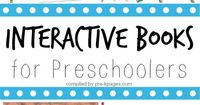 The best interactive books for your preschool, pre-k, or kindergarten classroom. Fun and engaging books that encourage student participation.