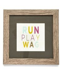 Look at this #zulilyfind! 'Run, Play, Wag' Framed Print #zulilyfinds