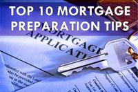 top 10 tips for mortgage preparation