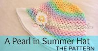 A Pearl in Summer is a simple, beginner level, cloche style, crochet hat. Here is the free pattern of the hat and the attached embellishment for you.