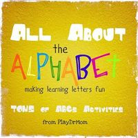 All About the Alphabet! PlayDrMom rounds up her own posts on learning letters, as well as many links to ABCs great resources.