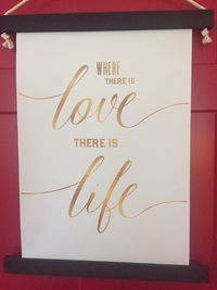 Where there is Love there is Life - Shabby Chic Inspirational Wall Hanging(large) $45.00