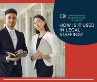 CBI - How is it used in Legal Staffing?