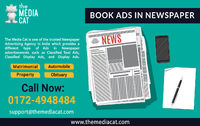 Book Ads in Newspaper instantly with a leading newspaper ad agency. TheMediaCat is one of the best Newspaper Advertising Agency to book your Newspaper Classified Ads such as Display Classified Ads and Text Classified Ads for all Indian newspapers. Get onl...