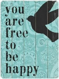 You are free to be happy | Inspirational Quotes