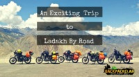 An Exciting Trip To Leh Ladakh By Road - BackPackClan