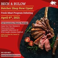 """Beck & Bulow Butcher Shop: Fresh Cut Meat Beginning April 6th, 2021