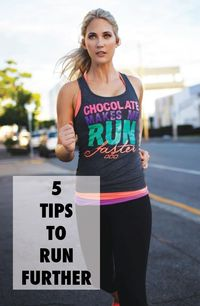 5 Tips to Run Further