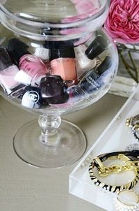 Put your nail polish in a glass candy jar or vase; super cute idea!