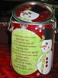 Family size Snowman Soup in a Can for friends and neighbors, it includes:hot cocoa mix, marshmallows, candy canes, Hershey kisses ~ Poem on Can: Heard that you've been good this year. Always glad to hear it! With chilly weather drawing near, You'l...