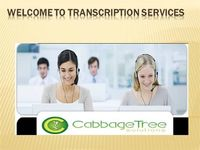 Their transcription requirements including audio to text, video transcription, podcast transcription and transcribe audio professional transcription services quality.Majority of our clients are in USA and Canada. Apart from delivering precision and qualit...
